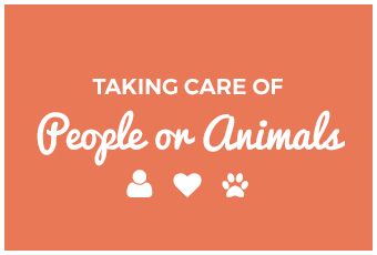 Taking Care of People and Animals