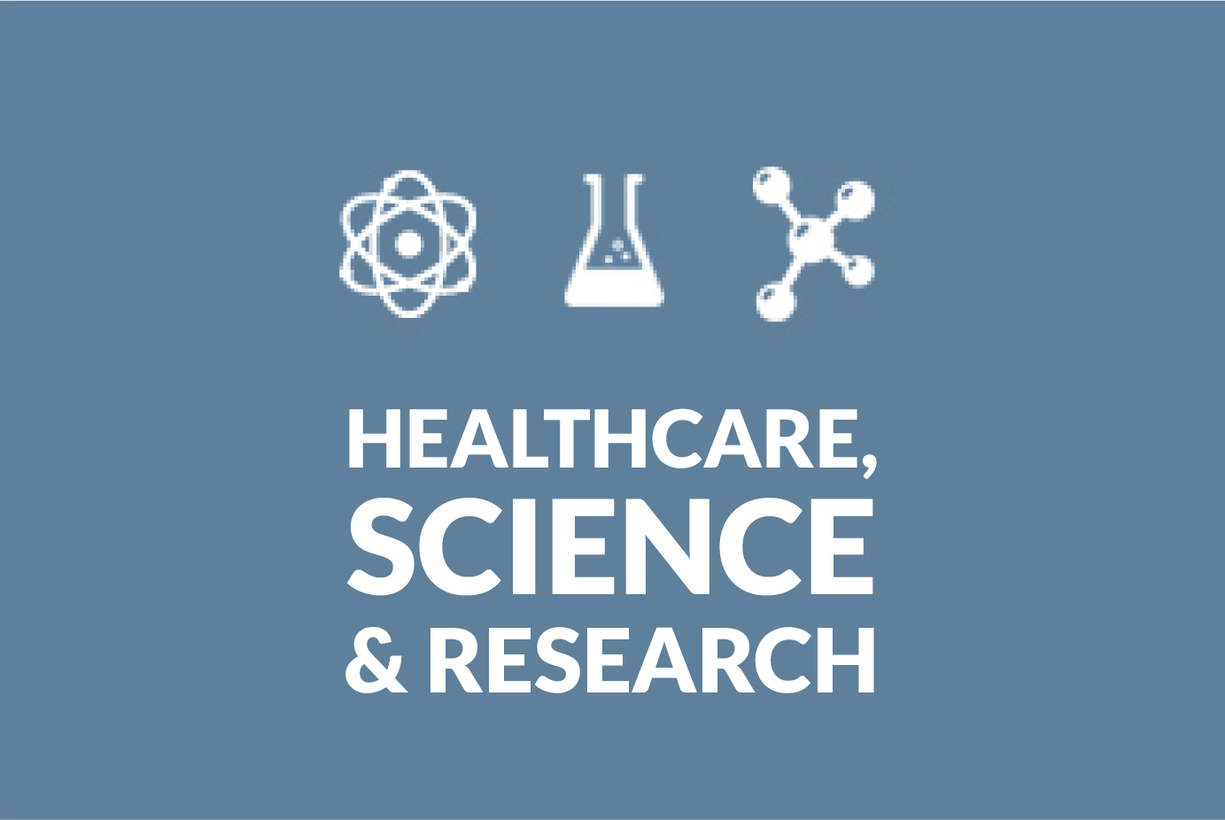 Healthcare, Science and Research